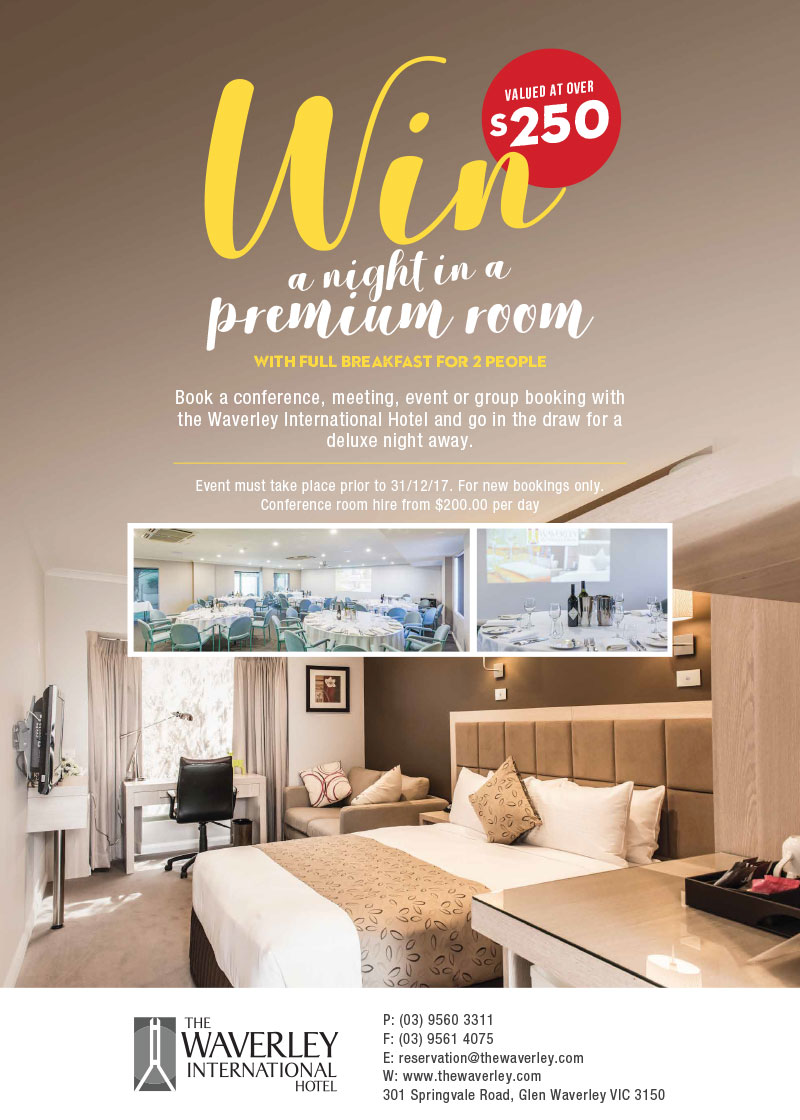 Win a night in a premium room with full breakfast for 2 people. (valued at over $250). Book a conference, meeting, event or group booking with the Waverley International Hotel and go in the draw for a deluxe night away. Event must take place prior to 31/12/17. For new bookings only. Conference room hire from $200.00 per day.